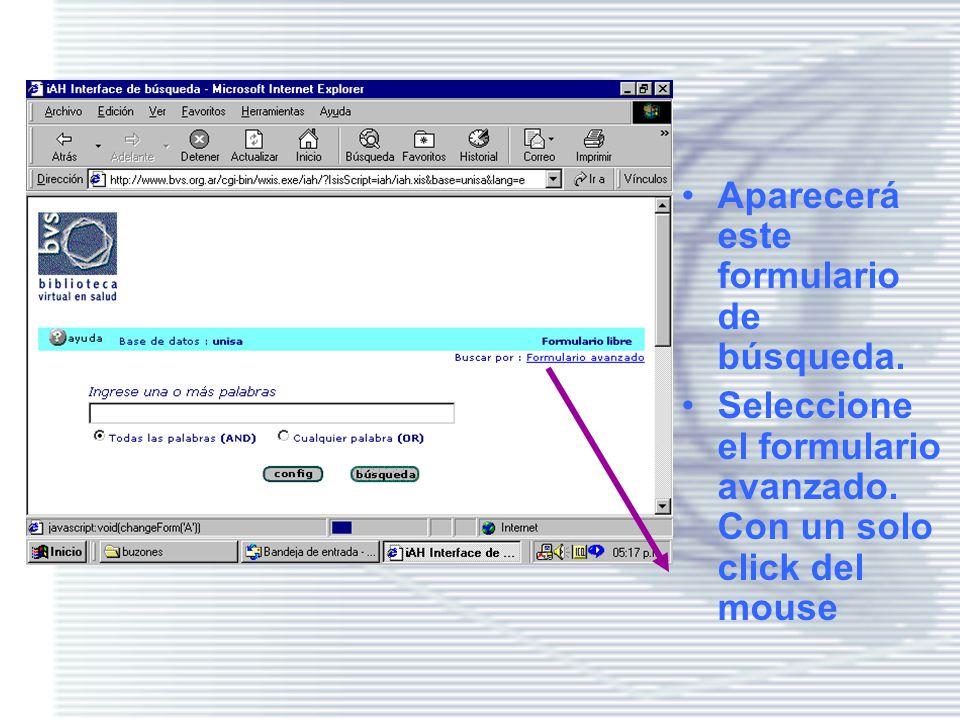 Siga … Seleccione la Base UNISALUD, que es un catálogo colectivo de bases de datos de los centros que conforman la red nacional de información en Salud de Argentina.