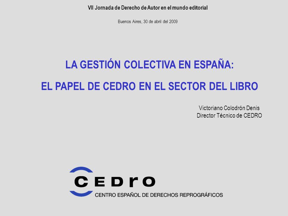 2 GUIÓN 1.Contexto social y marco legal 2. Las funciones de CEDRO 3.