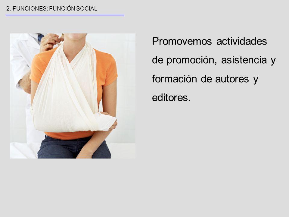 Promovemos actividades de promoción, asistencia y formación de autores y editores.