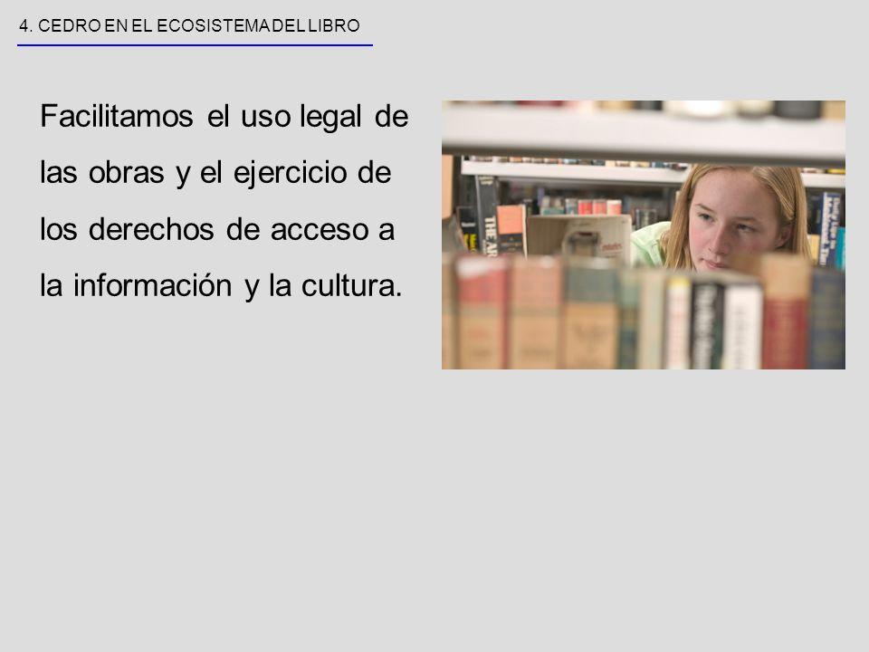 Facilitamos el uso legal de las obras y el ejercicio de los derechos de acceso a la información y la cultura.