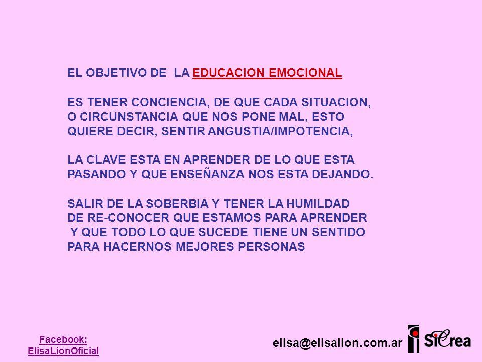 EL OBJETIVO DE LA EDUCACION EMOCIONAL ES TENER CONCIENCIA, DE QUE CADA SITUACION, O CIRCUNSTANCIA QUE NOS PONE MAL, ESTO QUIERE DECIR, SENTIR ANGUSTIA
