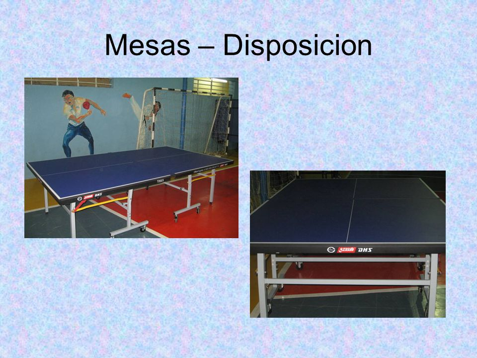Mesas – Disposicion