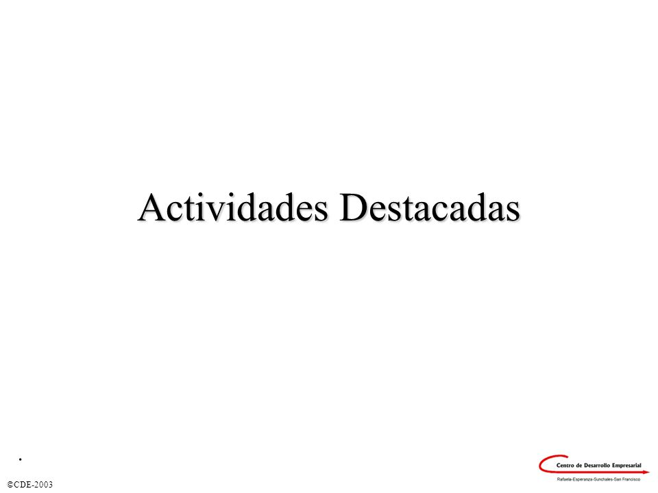 ©CDE-2003 Actividades Destacadas.