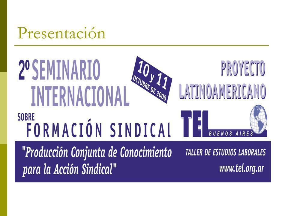 El Taller de Análisis y Propuesta para la Acción Sindical 3.