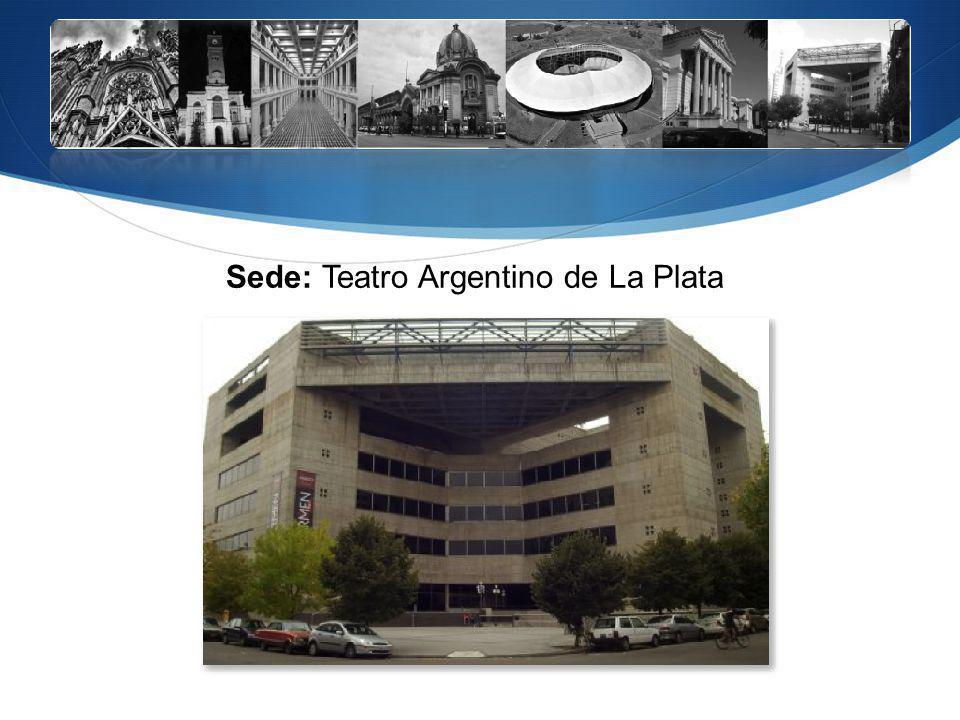 Sede: Teatro Argentino de La Plata