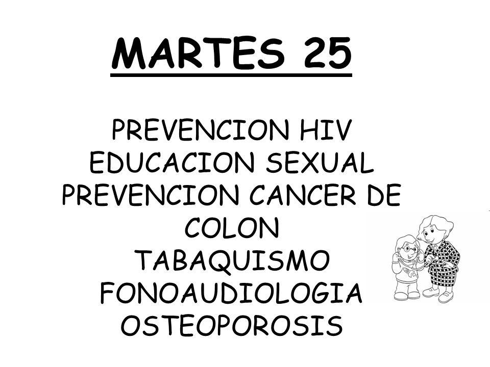 MIERCOLES 26 PREVENCION PARA NIÑOS: VACUNACION ACCIDENTES DEL HOGAR SALUD BUCAL Y PROBLEMAS EN LA PIL.