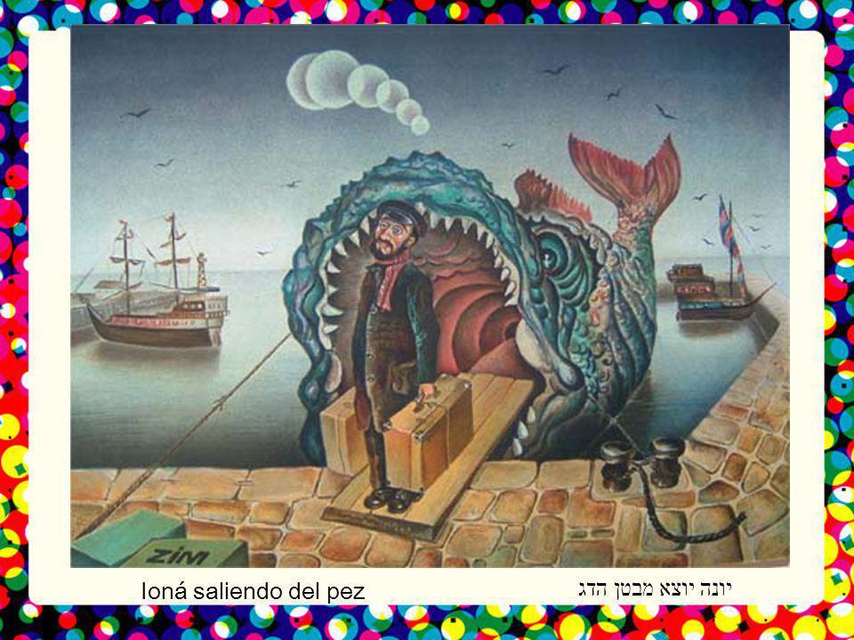 יונה יוצא מבטן הדג Ioná saliendo del pez
