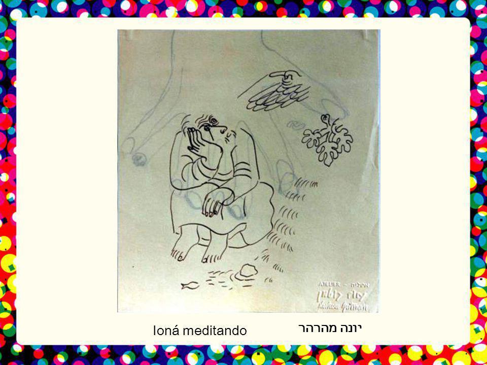 יונה מהרהר Ioná meditando