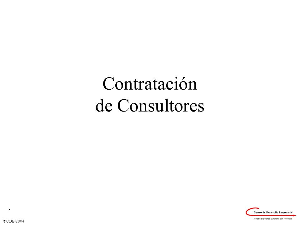 ©CDE-2004 Contratación de Consultores.