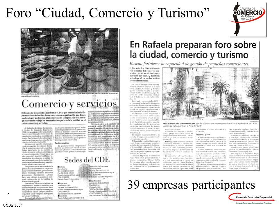 ©CDE-2004 Foro Ciudad, Comercio y Turismo. 39 empresas participantes