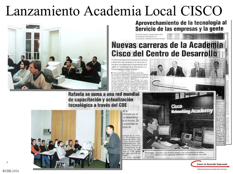 ©CDE-2004. Lanzamiento Academia Local CISCO