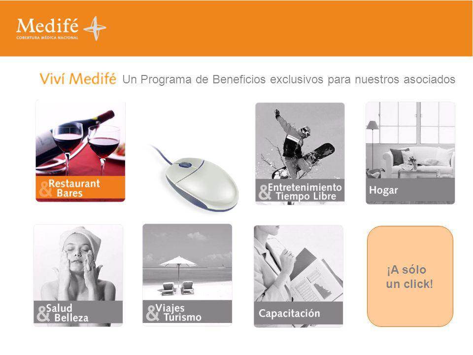 ¡A sólo un click! Un Programa de Beneficios exclusivos para nuestros asociados