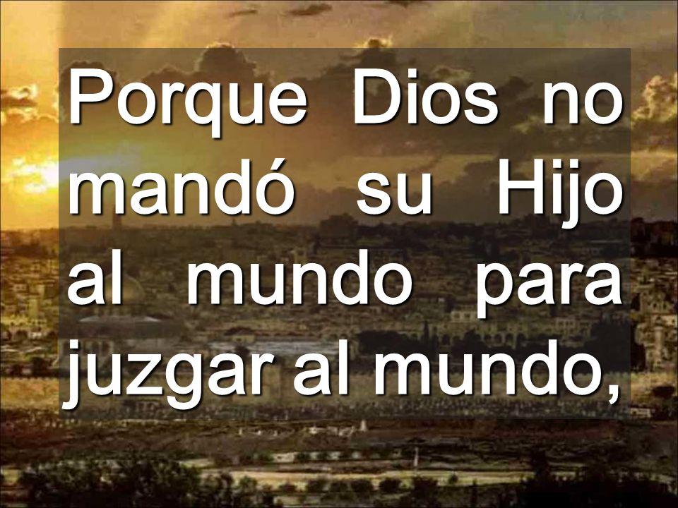 Porqué es compasivo y bueno, no quiere que nadie se pierda (1a lectura) Dios es la Vida que late dentro de nosotros Torre de Fasael iluminando la ciud