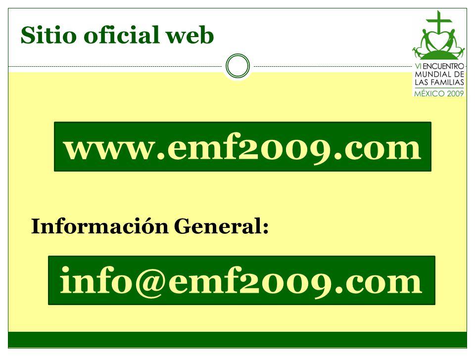 Sitio oficial web www.emf2009.com Información General: info@emf2009.com