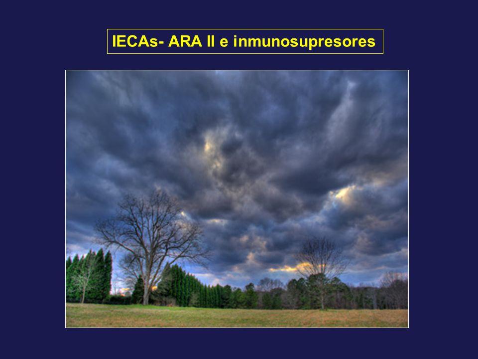 IECAs- ARA II e inmunosupresores