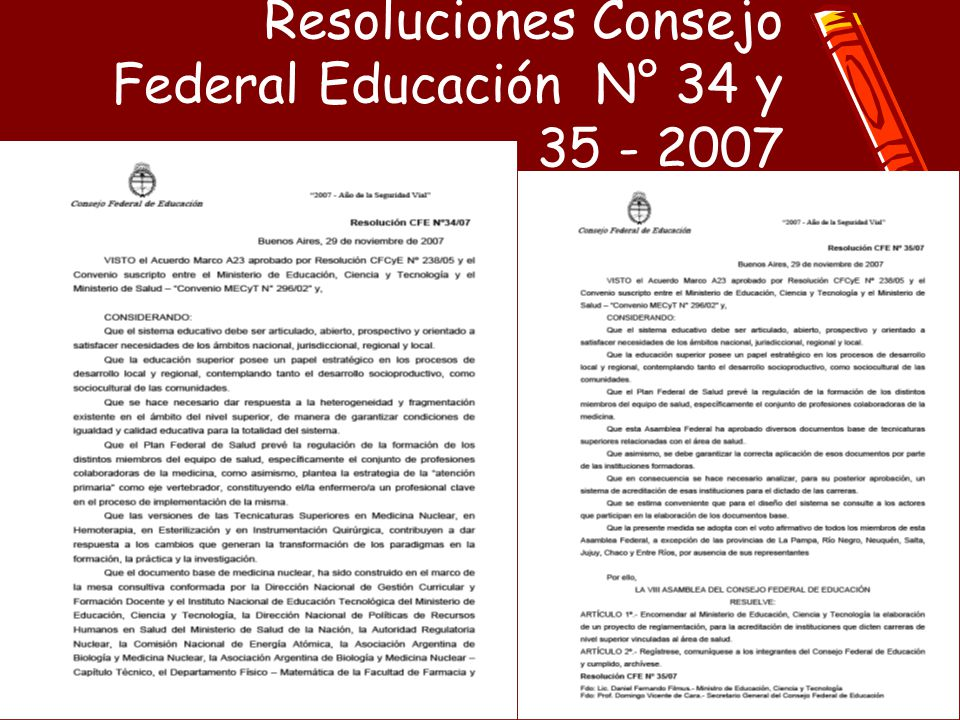Resoluciones Consejo Federal Educación N° 34 y 35 - 2007
