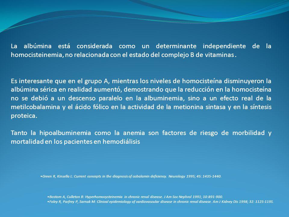 La albúmina está considerada como un determinante independiente de la homocisteinemia, no relacionada con el estado del complejo B de vitaminas. Es in