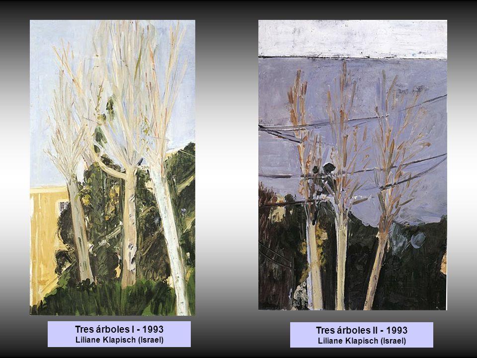 Tres árboles I - 1993 Liliane Klapisch (Israel) Tres árboles II - 1993 Liliane Klapisch (Israel)