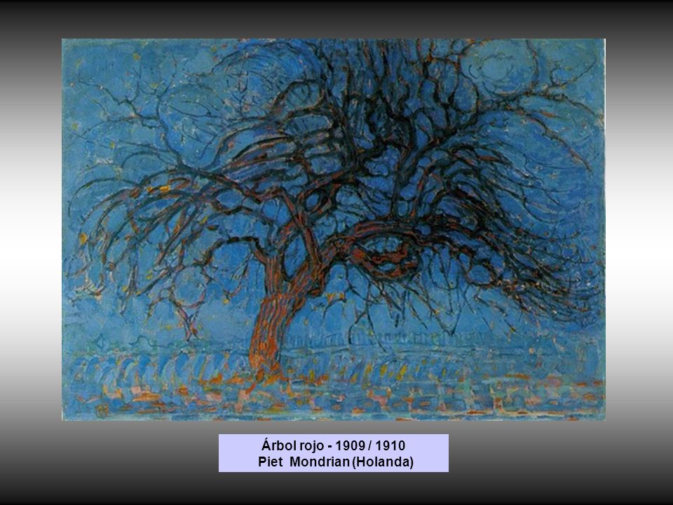 Árbol rojo - 1909 / 1910 Piet Mondrian (Holanda)