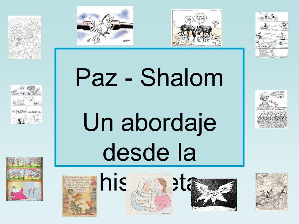 Paz - Shalom Un abordaje desde la historieta