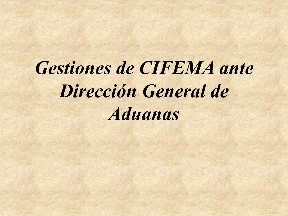 Gestiones de CIFEMA ante Dirección General de Aduanas