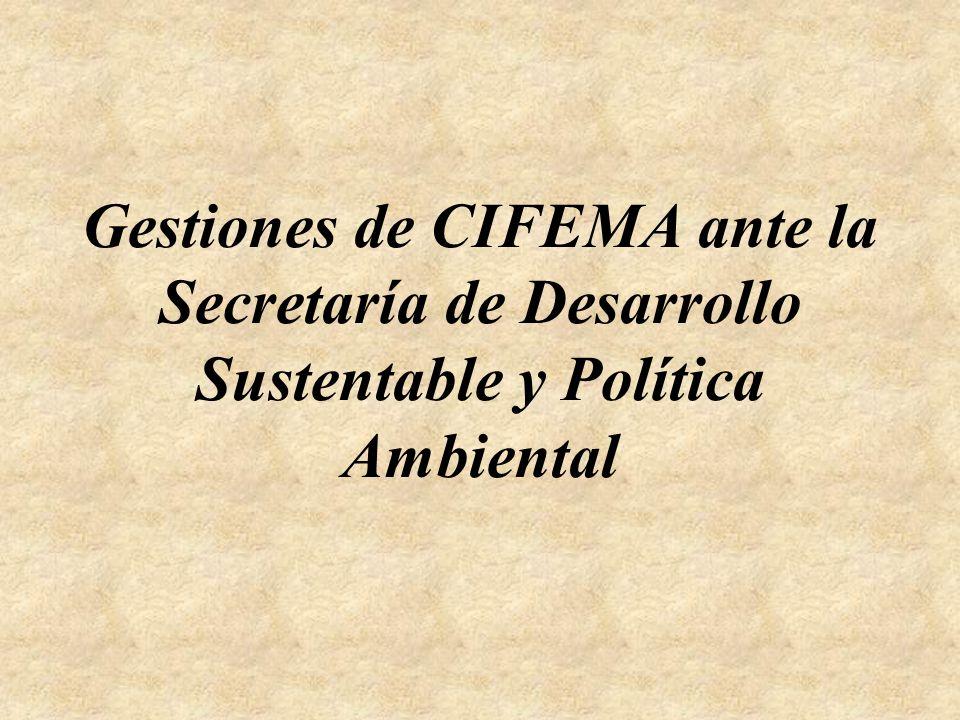 Gestiones de CIFEMA ante la Secretaría de Desarrollo Sustentable y Política Ambiental
