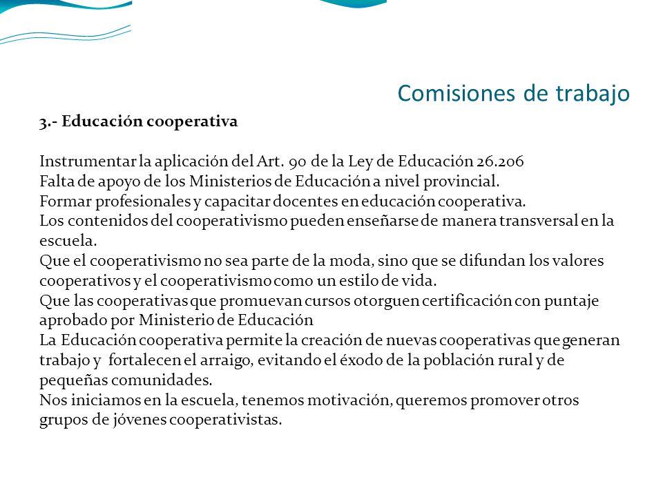 3.- Educación cooperativa Instrumentar la aplicación del Art.