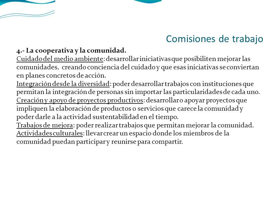 4.- La cooperativa y la comunidad.