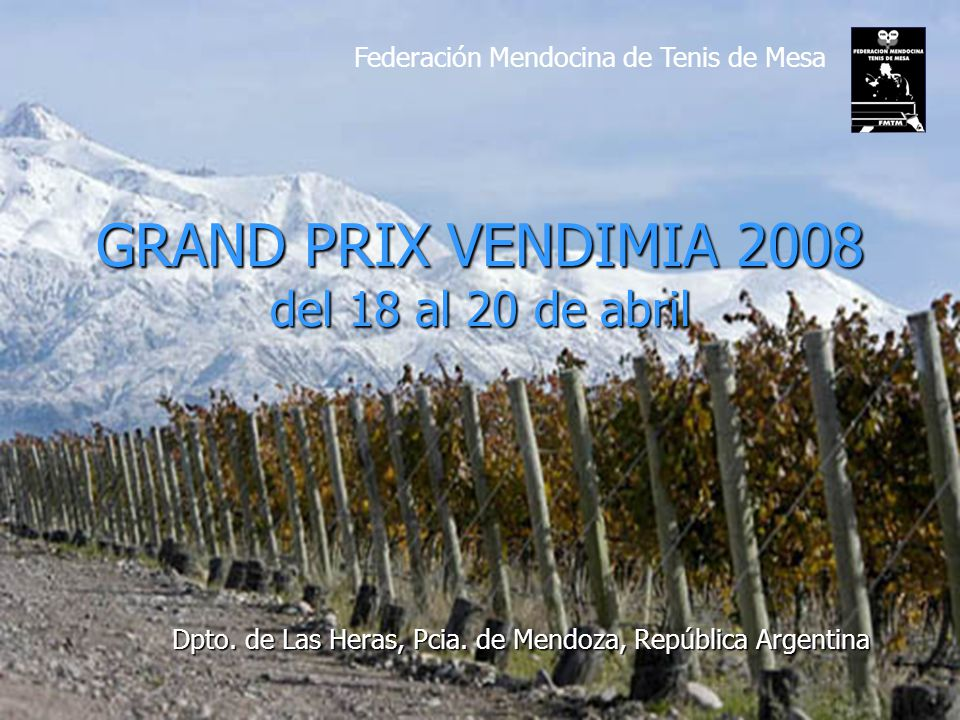 GRAND PRIX VENDIMIA 2008 del 18 al 20 de abril Dpto.
