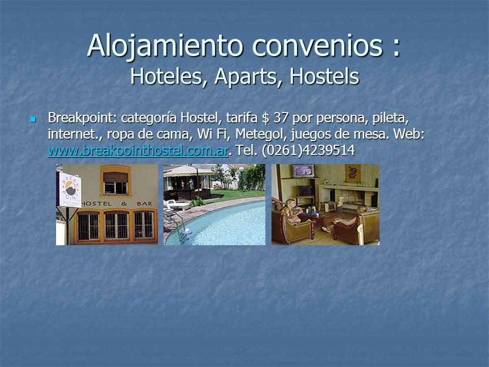 Breakpoint: categoría Hostel, tarifa $ 37 por persona, pileta, internet., ropa de cama, Wi Fi, Metegol, juegos de mesa. Web: www.breakpointhostel.com.