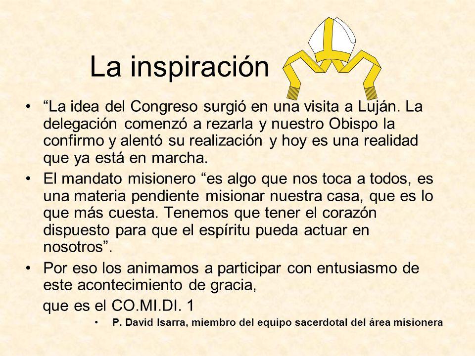 La inspiración La idea del Congreso surgió en una visita a Luján.
