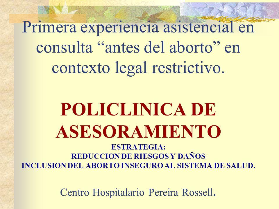 Primera experiencia asistencial en consulta antes del aborto en contexto legal restrictivo.