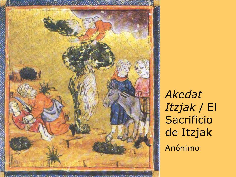 Akedat Itzjak / El Sacrificio de Itzjak Anónimo
