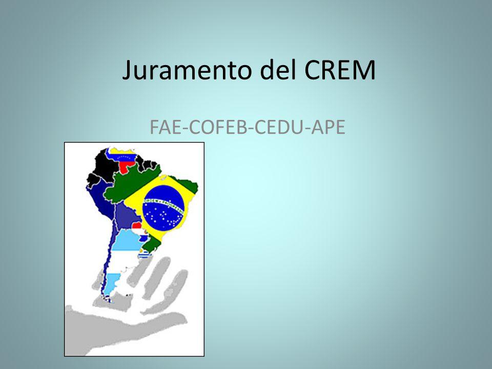 Juramento del CREM FAE-COFEB-CEDU-APE