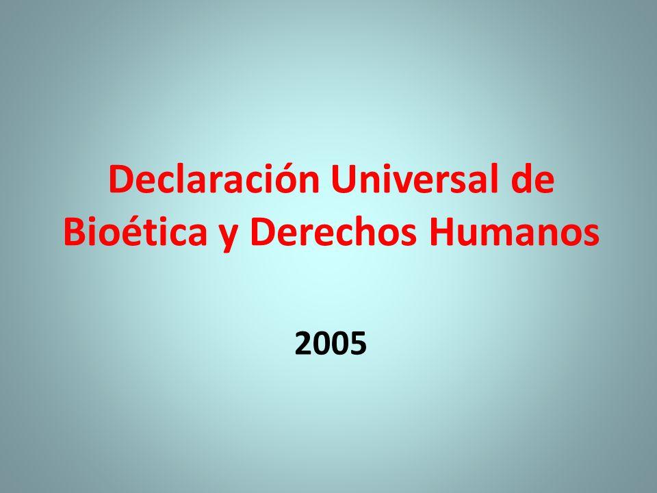2005 Declaración Universal de Bioética y Derechos Humanos