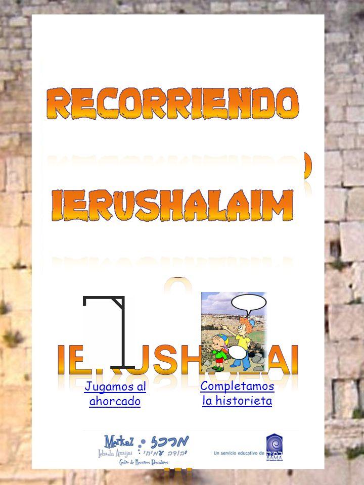 Descubriendo algunos de los lugares emblemáticos de Ierushalaim ¿Se animan a completar estos ahorcados.