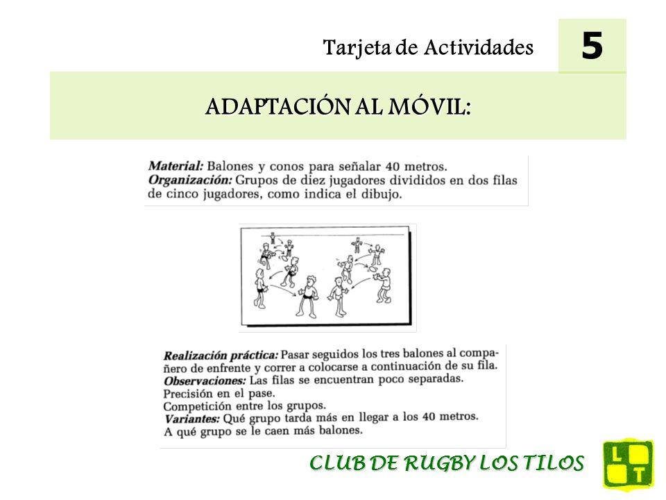 Tarjeta de Actividades MEJORA DEL PASE: 6 CLUB DE RUGBY LOS TILOS