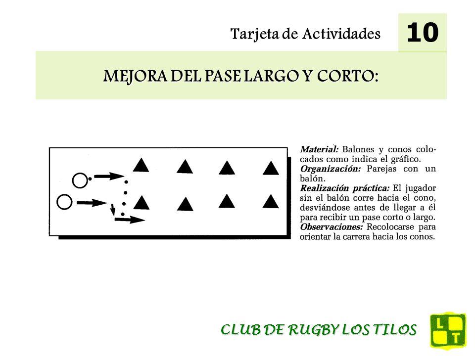 Tarjeta de Actividades MEJORA DEL PASE LARGO Y CORTO: 10 CLUB DE RUGBY LOS TILOS