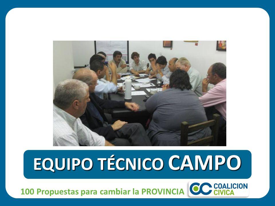 100 Propuestas para cambiar la PROVINCIA EQUIPO TÉCNICO CAMPO