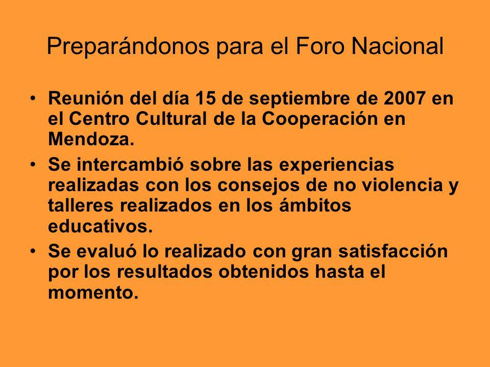 Preparándonos para el Foro Nacional Reunión del día 15 de septiembre de 2007 en el Centro Cultural de la Cooperación en Mendoza. Se intercambió sobre