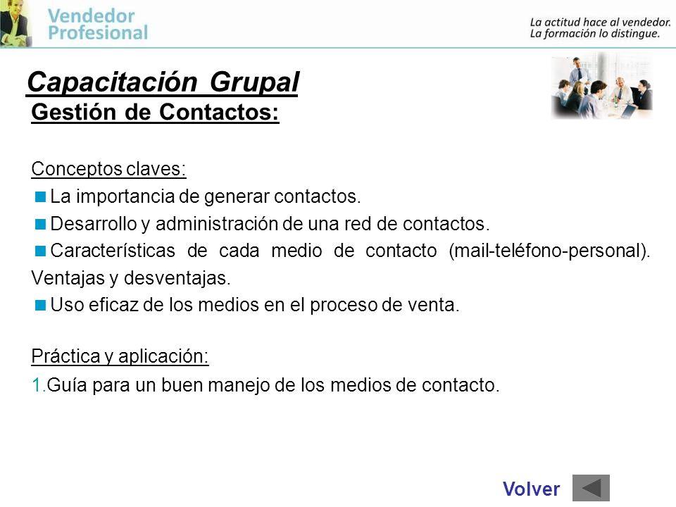 Capacitación Grupal Gestión de Contactos: Conceptos claves: La importancia de generar contactos.