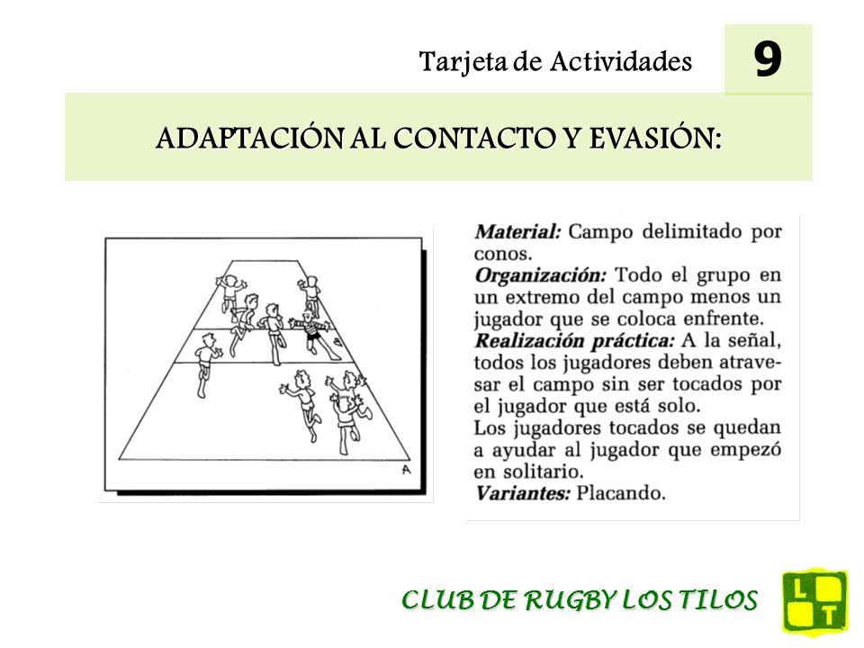 Tarjeta de Actividades ADAPTACIÓN AL CONTACTO Y EVASIÓN: 9 CLUB DE RUGBY LOS TILOS