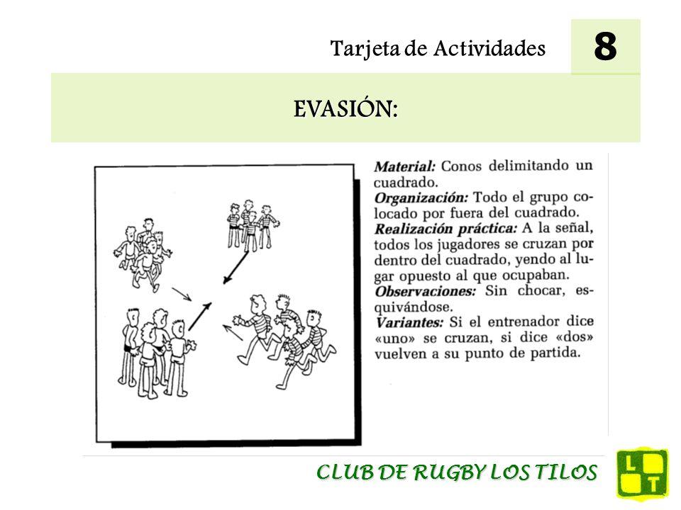 Tarjeta de Actividades EVASIÓN: 8 CLUB DE RUGBY LOS TILOS
