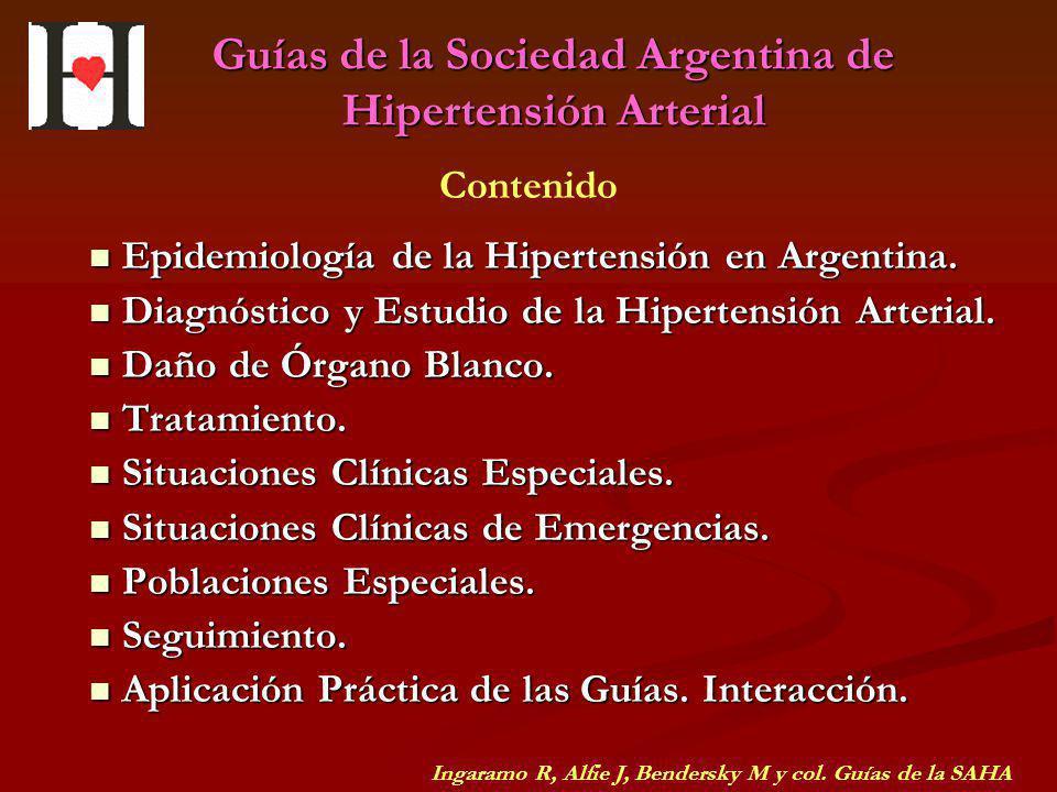 Guías de la Sociedad Argentina de Hipertensión Arterial Epidemiología de la Hipertensión en Argentina. Epidemiología de la Hipertensión en Argentina.