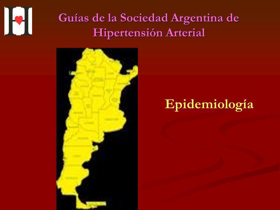 Guías de la Sociedad Argentina de Hipertensión Arterial Epidemiología