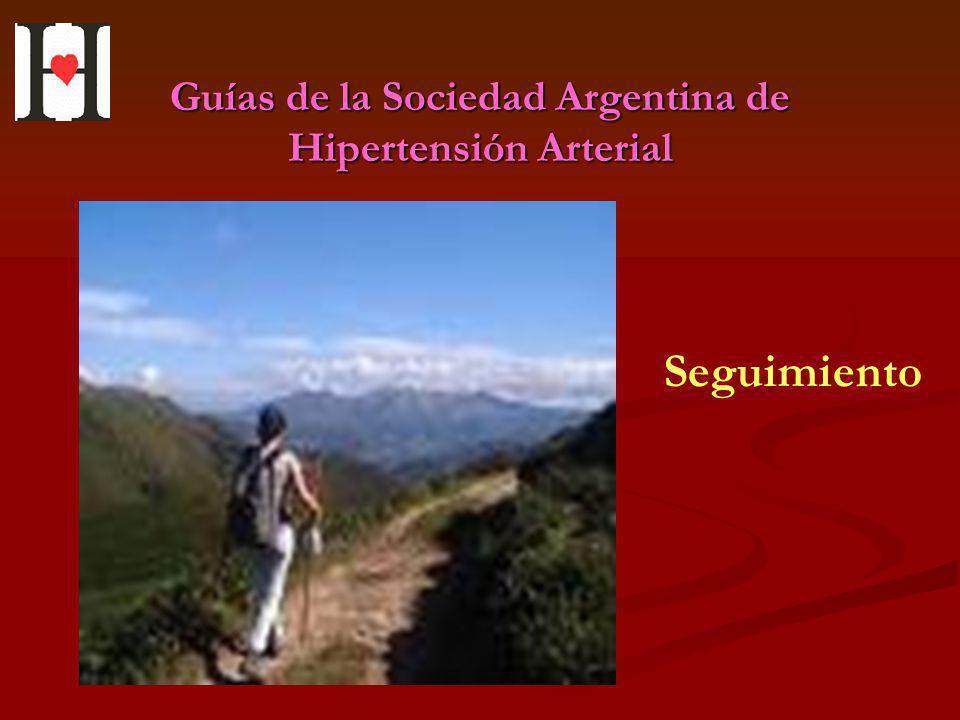 Guías de la Sociedad Argentina de Hipertensión Arterial Seguimiento