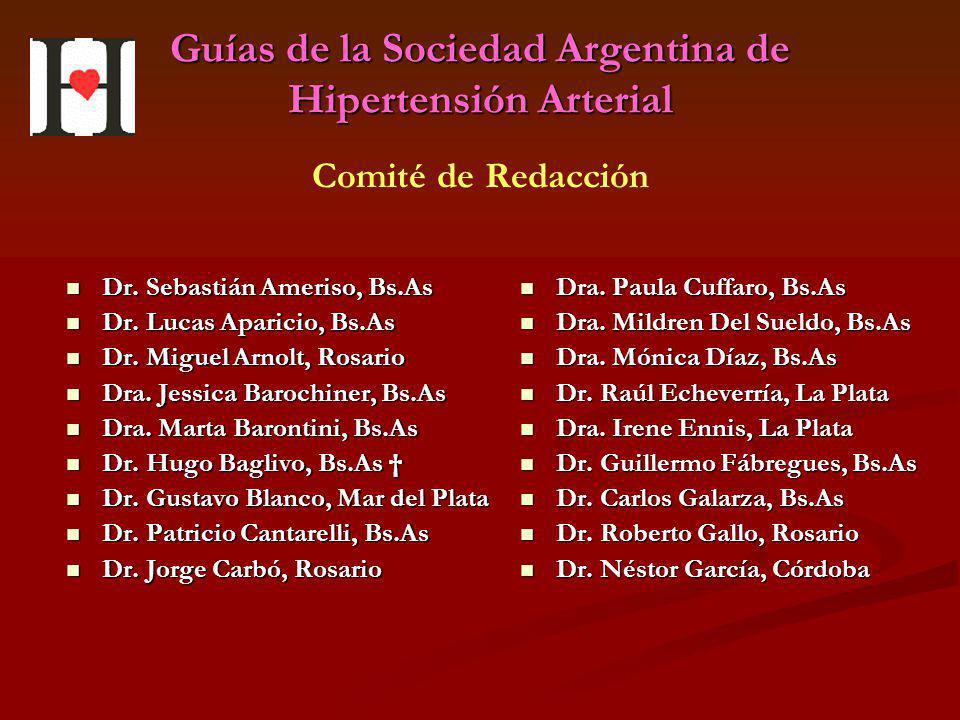Guías de la Sociedad Argentina de Hipertensión Arterial Dr. Sebastián Ameriso, Bs.As Dr. Sebastián Ameriso, Bs.As Dr. Lucas Aparicio, Bs.As Dr. Lucas
