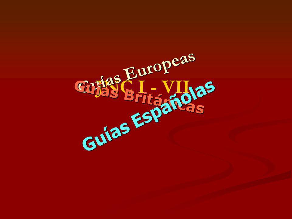 JNC I - VII Guías Europeas Guías Británicas Guías Españolas