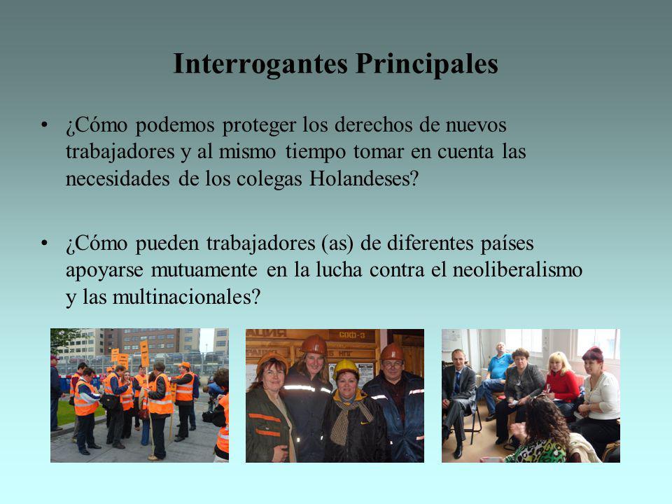 Interrogantes Principales ¿Cómo podemos proteger los derechos de nuevos trabajadores y al mismo tiempo tomar en cuenta las necesidades de los colegas