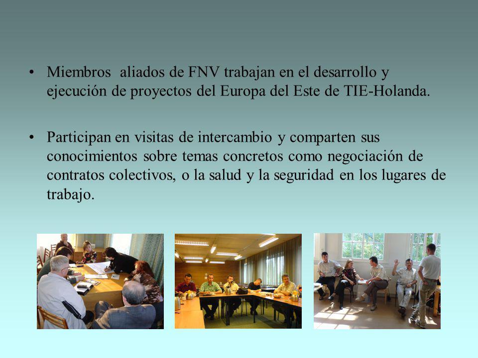 Miembros aliados de FNV trabajan en el desarrollo y ejecución de proyectos del Europa del Este de TIE-Holanda. Participan en visitas de intercambio y